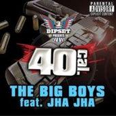 The Big Boys von 40 Cal