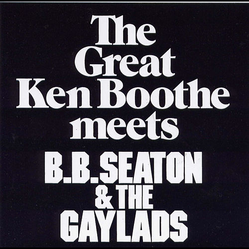 Ken Boothe meets BB Seaton & The Gaylads by Various Artists