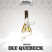 Hits by Ike Quebec