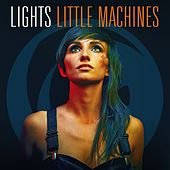 Little Machines (Deluxe Version) di LIGHTS