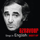 Aznavour Sings In English - Best Of de Charles Aznavour