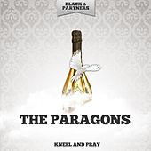 Kneel and Pray de The Paragons