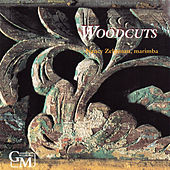 Woodcuts: Music for Solo Marimba de Nancy Zeltsman