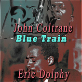 Blue Train by Eric Dolphy