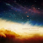 Songs from the Deep Field by Darshan Ambient