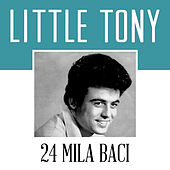24 Mila Baci von Little Tony