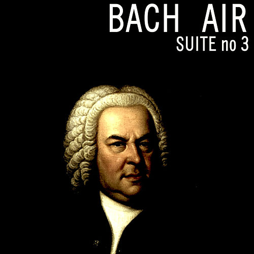 Bach Suite No.3 Air by Classical Pops Orchestra