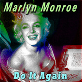 Do It Again von Marilyn Monroe