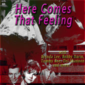 Here Comes That Feeling by Various Artists