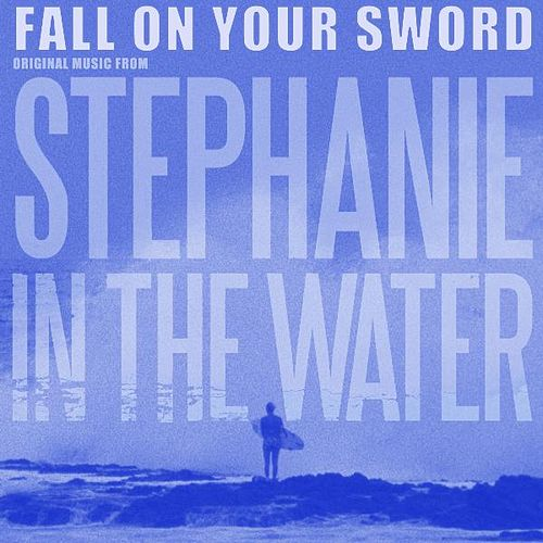 Stephanie in the Water by Fall On Your Sword