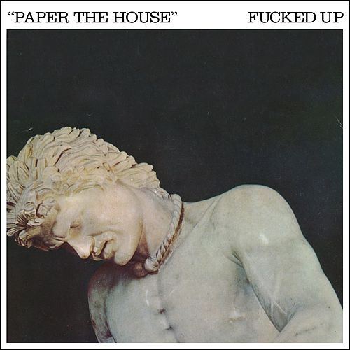 Paper The House by F*cked Up