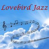 Lovebird Jazz von Various Artists