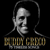75 Timeless Songs by Buddy Greco