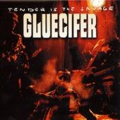 Tender Is The Savage by Gluecifer