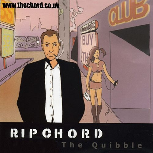 The Quibble Single By Ripchord Napster