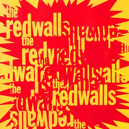 The Redwalls by The Redwalls