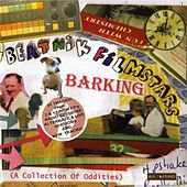 Barking (A Collection Of Oddities) de Beatnik Filmstars