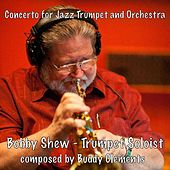Concerto for Jazz Trumpet and Orchestra de Bobby Shew