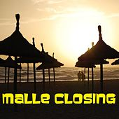 Malle Closing by Various Artists