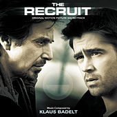 The Recruit (Original Motion Picture Soundtrack) by Klaus Badelt