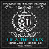 Me & the Mikes (feat. Myka 9, Open Mike Eagle) - Single by Luckyiam