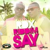Riddim Say - Single by RDX