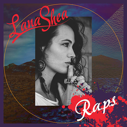 R.A.P.S. by Lana Shea