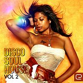 Disco Soul House, Vol.2 - EP by Various Artists