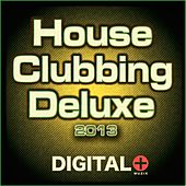 House Clubbing Deluxe 2013 - EP von Various Artists