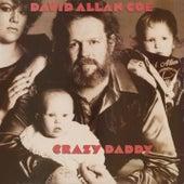 Crazy Daddy by David Allan Coe