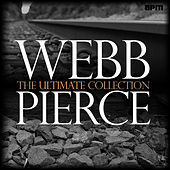 The Ultimate Collection by Webb Pierce