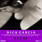 Lucky by Dick Garcia