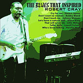 Blues That Influenced Robert Cray von Various Artists