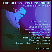 The Blues That Inspired Joe Bonamassa de Various Artists