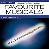Really Easy Flute: Favourite Musicals von The Great Backing Orchestra