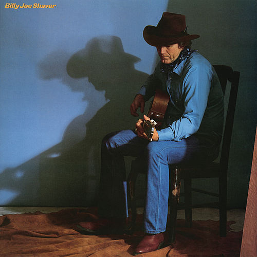 Billy Joe Shaver by Billy Joe Shaver