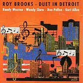 Duet in Detroit (feat. Geri Allen, Don Pullen, Woody Shaw & Randy Weston) by Various Artists