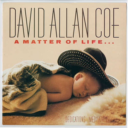 A Matter of Life and Death by David Allan Coe