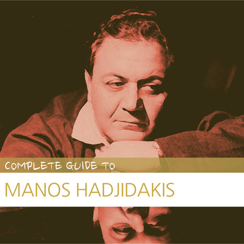 Complete Guide to Manos Hadjidakis by Various Artists