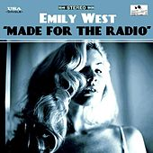 Made for the Radio by Emily West