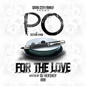 For the Love by Prince Po