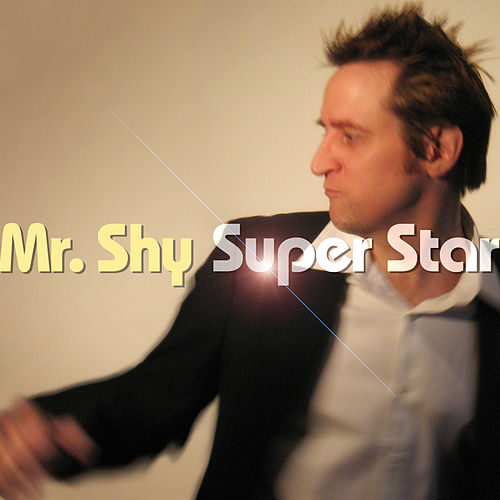 Super Star by Mr. Shy