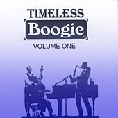 Timeless Boogie, Vol. 1 by Various Artists