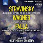 Stravinsky, Wagner & Falla: Orchestral Works by NHK Symphony Orchestra