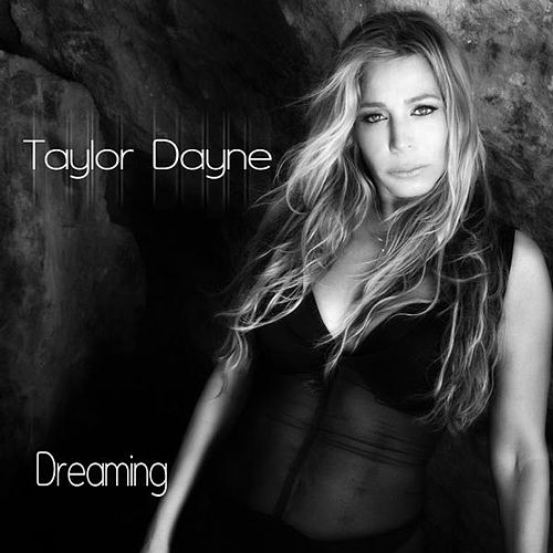 Dreaming by Taylor Dayne