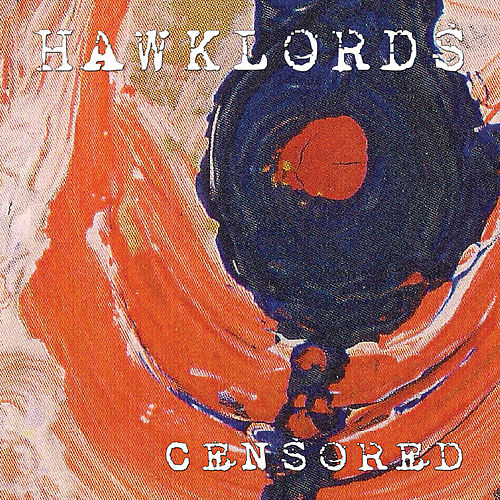 Censored by Hawklords
