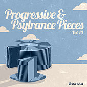 Progressive & Psy Trance Pieces Vol.10 de Various Artists