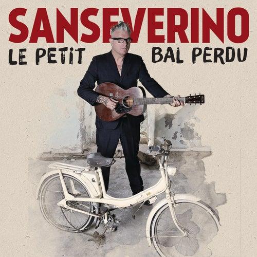 Le petit bal perdu by Sanseverino