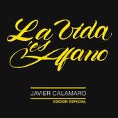 La Vida Es Afano (Edición Especial) de Javier Calamaro