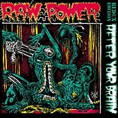 After Your Brain - Redux Edition de Raw Power
